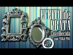 COMO FAZER EFEITO PRATA ENVELHECIDA - FAMÍLIA DIY #13 - YouTube