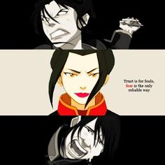 Azula I feel so much for her, I wish there was a better way to deal with her.