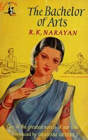 The Bachelor of Arts by R.K. Narayan - College life in British India filled with the lofty ambitions, hilarious struggles and futile attempts at self-discovery of the lovelorn Chandran. Narayan's first book and his most humourous