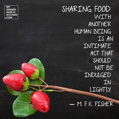Sharing food with another human being is an intimate act that should not be indulged in lightly. Cooking Quotes, Food Quotes, Food Wallpaper, Wallpaper Quotes, Buddha Quote, Sharing Quotes, Fun Cooking, Make Me Happy, No Cook Meals