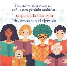 La importancia de fomentar la lectura en niños con pérdida auditiva | Oír Pensar Hablar