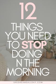 12 things you should never do in the morning to be productive and successful. The best morning routine is made up of NOT doing these 12 things. Care Skin Condition and Treatment Oil Makeup Healthy Morning Routine, Morning Habits, Morning Routines, Early Morning Workouts, Evening Routine, Night Routine, Skin Routine, Self Development, Personal Development