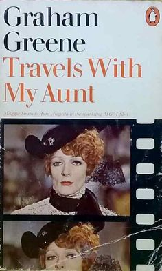 Travels with My Aunt by Graham Greene vintage paperback Maggie Smith 1974 novel Vintage Classics, Vintage Movies, Historical Fiction Novels, Vintage Penguin, British Literature, Graham Greene, Maggie Smith, Agatha Christie, Book Authors