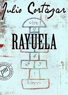Rayuela - http://todoepub.es/book/rayuela/