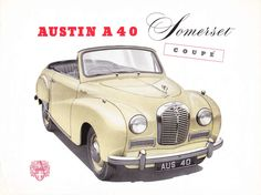 The County Set: 1953 Austin Somerset Convertible brochure Classic Cars British, British Sports Cars, Somerset, Austin Cars, Car Advertising, Small Cars, Commercial Vehicle, Convertible, Vans