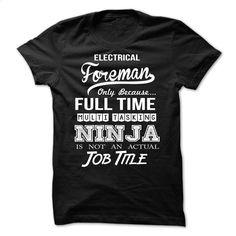 Electrical Foreman  T Shirt, Hoodie, Sweatshirts - shirt design #teeshirt #T-Shirts