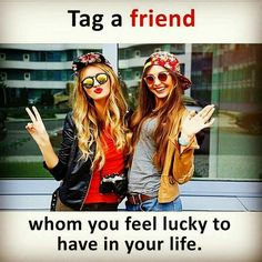 65 Amazing Tag images in 2019 | Friend quotes, True quotes, Besties