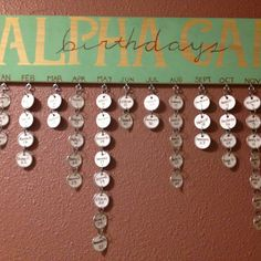 Sorority Sister Birthdays! DIY   This would be so cute for our new house!