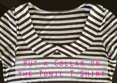 The Tonic Tee is great as a free pattern, but you know what would make it really great? …a collar!… and what would make it even more awesome?… A tutorial on how