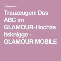 Trauzeugen: Das ABC im GLAMOUR-Hochzeitsknigge - GLAMOUR MOBILE