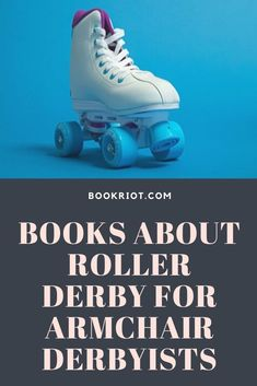 Whether you play roller derby or merely are am armchair derbyists, you'll want to read these books about roller derby.   book lists | books about roller derby