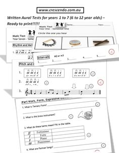 Semester 1 aural/written music tests! Year 1 - 7 - here is Queensland. For those not in Queensland the Sunshine State, this equates to 5/6 year olds up to 12 year olds.  The tests are FREE!!!!!! (in the Curriculum, Planning and Assessing Section of the Downloads) Get over 1000 more downloads for an annual membership of $50.
