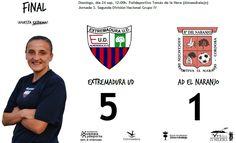 FINAL  Extremadura UD 5-1 AD Naranjo de Córdoba  Goles de Gema, Belén (2), Adela y Desi   #soloparavalientes
