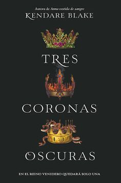 "El Callejón de las Historias: ""Tres coronas oscuras""... sólo una puede ser reina... I Love Books, Good Books, My Books, This Book, The Stranger Movie, Fantasy Books To Read, The Book Thief, Magic Book, Film Books"