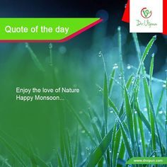 #Quote of the Day:  Rain is not only drops of water It's the love of Sky & Earth They never meet each other, But sends love this way.