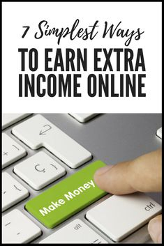 7 Simplest Ways To Earn Extra Income Online Are you strapped for cash or just want a bit of a financ Ways To Earn Money, Make Money Blogging, Make Money From Home, Way To Make Money, Make Money Online, How To Make, Win Money, Earn Extra Income, Extra Money