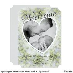 Hydrangeas Heart Frame Photo Birth Announcement! For more visit http://www.zazzle.com/baby+gifts?rf=238308729910790362