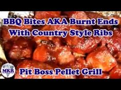 BBQ Bites AKA Burnt Ends With Country Style Ribs - Pit Boss Pro Series 1100 Pit Boss Pellet Grill, Country Style Ribs, Burnt Ends, Smoker Recipes, Brisket, Other Recipes, Cravings, Smoking, Grilling