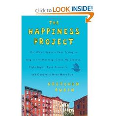 The Happiness Project // Gretchen Rubin