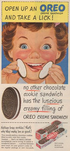 Oreo cookies ad, 1950. Mom baked and these were the only store bought cookies I remember.