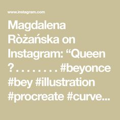 "Magdalena Ròżańska on Instagram: ""Queen 🐝 . . . . . . . . #beyonce #bey #illustration #procreate #curves #artistsoninstagram #fashionicon #icon #cubismo #drawing…"" Instagram Queen, Beyonce, Curves, Illustrations, Drawing, Cubism, Illustration, Sketches, Full Figured"
