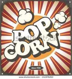 Pop corn retro design tin sign. Popcorn vintage poster concept.
