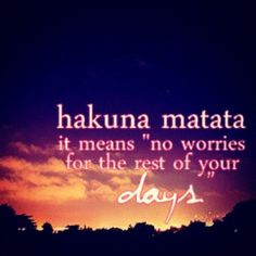 disney quotes | disney, disney quotes, hakuna matata, no worries - inspiring picture ...