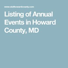 Listing of Annual Events in Howard County, MD