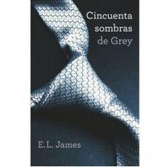 CINCUENTA SOMBRAS DE GREY (TRILOGIA CINCUENTA SOMBRAS 1).