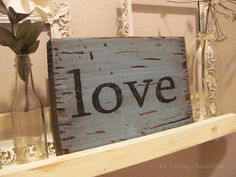 Make your own signs - give them as gifts or use at home...tutorial.
