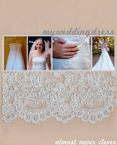 Wedding dress scrapbook page layout - includes piece of dress - 4 photos