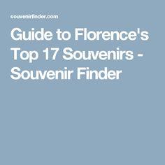 Guide to Florence's Top 17 Souvenirs - Souvenir Finder