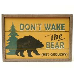 Don't Wake the Bear Sign.. love this for above the crib