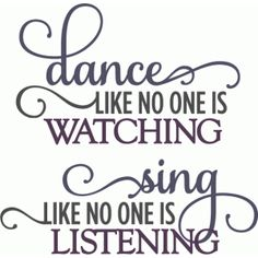 Silhouette Design Store - View Design #56865: dance like no one is watching - layered phrase