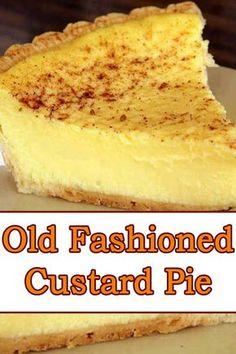 Pudding Desserts, Custard Desserts, Köstliche Desserts, Delicious Desserts, Best Custard Pie Recipe, Egg Custard Recipes, Cream Pie Recipes, Old Fashioned Egg Custard Pie Recipe, Hawaiian Custard Pie Recipe