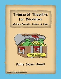 Treasured Thoughts for December - Writing Prompts, Poems, & Hugs $4.00