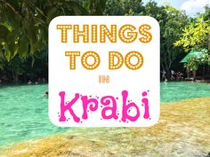 Things to Do with 1 Day in Krabi, Thailand