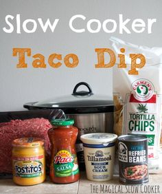 Slow Cooker Taco Dip   -   This recipe for slow cooker taco dip is AMAZING! Start by browning and seasoning your hamburger. Then add these items to your slow cooker with the hamburger: refried beans, sour cream, salsa, and a jar of nacho cheese. How easy is that?
