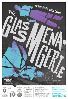 The Glass Menagerie by Tennessee Williams - Theatre Band Posters, Cool Posters, Theatre Posters, Retro Posters, Movie Posters, The Glass Menagerie, Colorado State University, Graphic Design Posters, Poster Designs