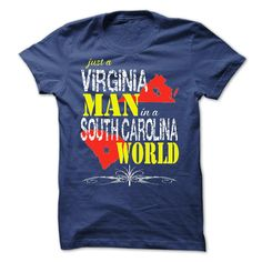 Virginia Man In A South Carolina World T-Shirts, Hoodies. CHECK PRICE ==► https://www.sunfrog.com/States/Virginia-Man-In-A-South-Carolina-World.html?id=41382