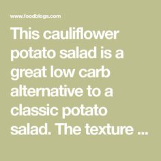 This cauliflower potato salad is a great low carb alternative to a classic potato salad. The texture of the cauliflower is just a bit different...
