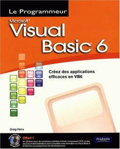 Visual Basic 6 : Creez des applications efficaces en VB6