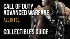 Call of Duty Advanced Warfare All Intel Collectibles Locations Guide (Fe...