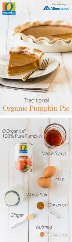 Impress guests with an all organic, homemade pumpkin pie! Featuring O Organics® 100% Pure Pumpkin found exclusively at Albertsons, this classic dessert is sure to make the holidays easy and delicious. Friends and family will be blown away when you tell them you baked this festive dessert (even the crust!) from scratch using rich and tasty ingredients like whole milk, cinnamon and nutmeg.