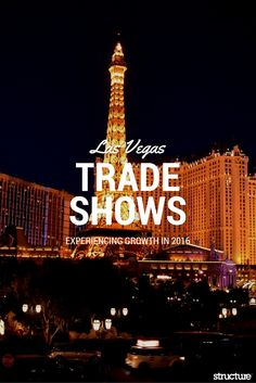 The trade show industry in Las Vegas is breaking records left and right. In the first half of 2016, more than three million people visited the city to attend conferences and conventions.