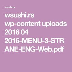 wsushi.rs wp-content uploads 2016 04 2016-MENU-3-STRANE-ENG-Web.pdf