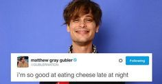 Literally a national treasure. -Times Matthew Gray Gubler's Twitter Was A Treasure To Mankind-