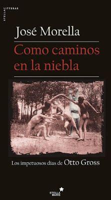 Pero Qué Locura de Libros.: COMO CAMINO EN LA NIEBLA de José Morella.