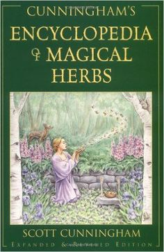 Encyclopedia of Magical Herbs by Scott Cunningham Wicca Pagan Witch Goth Spell Best Magic Books, Scott Cunningham, Witchcraft Books, Wiccan Books, Occult Books, Green Witchcraft, Wiccan Spells, Herbal Magic, Herbal Witch