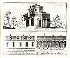 Il Lazzaretto, Cappella, prospetto e portico San Carlo al Lazzaretto in Largo Bellintani, resta un breve tratto in Via S. Gregorio da Serviliano Latuada, Descrizione di Milano, 1737.